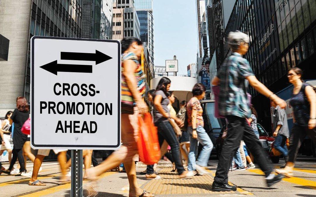 Cross Promotion – The seldom used money saver!